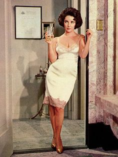 Elizabeth Taylor in that iconic slip  - Cat on a Hot Tin Roof.