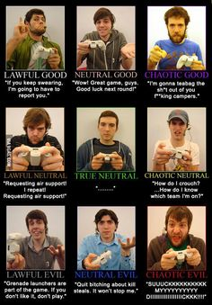 I like to think I'm more of Chaotic Good. What about the rest of you? Video Game Logic, Video Games Funny, Funny Games, Video Game Quotes, Gamer Humor, Gaming Memes, Nerd Humor, Geek Humour, Amor Gamer