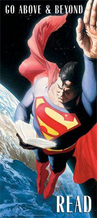 Go above & beyond. Read. ~Superman. super hero theme, comic books, reading posters, librari, superman classroom, reading books, library posters, alex ross, read poster
