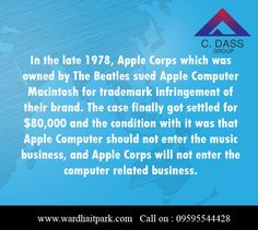 92. In the late 1978, Apple Corps which was owned by The Beatles sued Apple Computer Macintosh for trademark infringement of their brand. The case finally got settled for $80,000 and the condition with it was that Apple Computer should not enter the music business, and Apple Corps will not enter the computer related business. Apple Corps, Latest Pics, The Beatles, Conditioner, Park, Business, Music, Musica, Musik