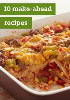 Top 10 Make-Ahead Recipes – Your most hectic nights call for easy dinner recipes and make-ahead recipes you can pop right into the oven.