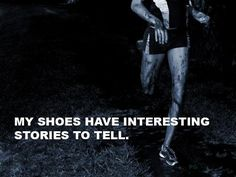 My shoes have interesting stories to tell.