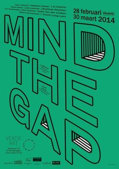 Typographic Poster Design: Mind The Gap, Verde Art Poster Layout, Poster S, Print Poster, Inspiration Typographie, Typography Inspiration, Graphic Design Inspiration, Typography Layout, Typography Letters, Lettering