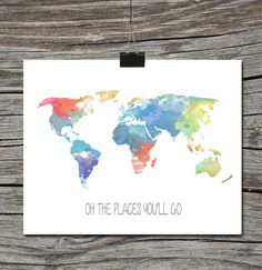 Instant Download - World Map Travel Quote Poster -Watercolor Oh the Places you'll Go - Boy or Girl Child Nursery Wall Art Home Decor on Etsy, $5.00
