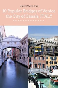 10 Popular Bridges of Venice: the City of Bridges - i Share Venice Travel, Rome Travel, Europe Travel Tips, Italy Travel, Austria Travel, France Travel, Europe Destinations, Ukraine, Bridge Builder
