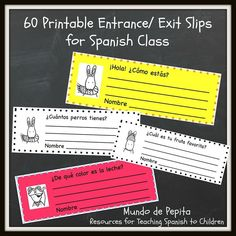 60 Printable Entrance / Exit Slips for Spanish Class...perfect for a quick warm up or as an exit activity! Mundo de Pepita, Resources for Teaching Spanish to Children