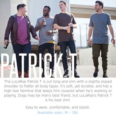 LuLaRoe Patrick T.   Our men's shirt.  Can also be uni-sex.  Available in sizes M - 3xl.