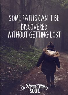 13 Free Inspirational Quotes to Inspire Your Next Road Trip - Road Trip Soul - Some Paths Can't Be Discovered Without Getting Lost Path Quotes, Road Trip Quotes, Life Quotes, Quotes About Paths, Journey Quotes, Wisdom Quotes, Funny Quotes, Free Inspirational Quotes, Best Travel Quotes