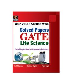Year-wise and Section-wise Solved Papers for GATE Life Science
