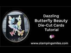 cardmaking video tutorial by Shelly Godby: Dazzling Butterfly Beauty Die Cut Cards . lots of tips on working with delicate dies . Stampin' Up! Butterfly Cutout, Butterfly Cards, Handmade Greetings, Greeting Cards Handmade, Card Tutorials, Video Tutorials, Bee Cards, Die Cut Cards, Stamping Up Cards