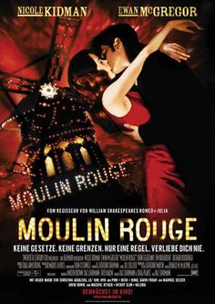 Moulin Rouge Directed by Baz Luhrmann, starring Nicole Kidman, Ewan McGregor, John Leguizamo. A naive young poet falls for a beautiful courtesan whom a jealous duke covets in this stylish musical, with music drawn from familiar century sources. Film Moulin Rouge, Le Moulin, Ewan Mcgregor, Romantic Movie Quotes, Romantic Films, See Movie, Film Movie, Musical Film, Cabaret Musical