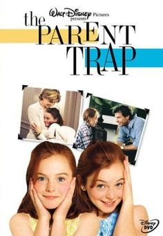 The parent trap - still one of my favorite movies <3