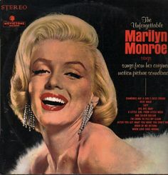 "The Unforgettable Marilyn Monroe - 12"" LP vinyl record. Released by Movietone Records, Italy, 1970."