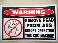 Remove head from ass before using this #cnc #machine