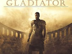 """Gladiator ....................................... """"Are you not entertained???!!!!"""""""
