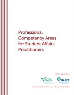 This joint publication by ACPA and NASPA is a guiding document in my teaching and in my professional work.  These are competencies I continue to strive and develop myself as well as helping to develop in others.