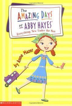 Everything New Under the Sun (Amazing Days of Abby Hayes, No. 10) by Anne Mazer http://www.amazon.com/dp/0439353696/ref=cm_sw_r_pi_dp_RZ8Gub19WHRX2