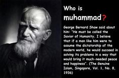 Writer George Bernard Shaw on the prophet Muhammad (peace and blessing be upon him)