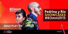 Enamorados vamos a quedar después de escuchar a @PedrinayRio, uno de los Showcases del #BOmm2015.