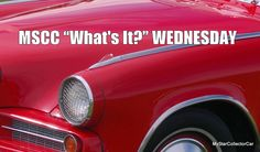 """MSCC April 27 """"What's It?"""" Wednesday-here's the answer: http://mystarcollectorcar.com/whats-it-wednesday-a-mid-week-test-for-the-automotive-trivia-guys/"""