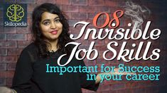 08 Invisible Job skills to get successful in your career – Skillopedia –...