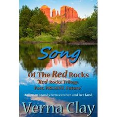 #Book Review of #SongoftheRedRocks from #ReadersFavorite - https://readersfavorite.com/book-review/song-of-the-red-rocks  Reviewed by Janelle Fila for Readers' Favorite  Song of the Red Rocks (Red Rocks Trilogy Book 2) by Verna Clay is a contemporary romance about two people who want the same thing. Jason purchased the most beautiful land in the gorgeous Sedona area, land he played on as a child. When recently on sabbatical, country western singer Sunny Sundance comes ...