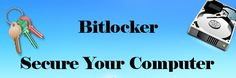 How secure is your computer? Lock it Down with Bitlocker. Learn How to Enable Bitlocker in Windows 7. Easy-to-Follow, Step-by-Step Guide.