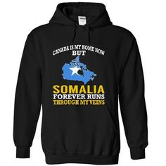 Canada is My Home Now But Somalia Forever Runs Through My Veins T Shirts, Hoodies, Sweatshirts