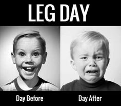 Face, before and after leg day. Fitness jokes.