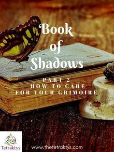 Book of Shadows Part How to Care for Your Grimoire This post contains all you need to know to care for your Book of Shadows. Learn how to cleanse, consecrate and protect your grimoire. Grimoire Book, Magick Book, Witchcraft Books, Wiccan Books, Witchcraft For Beginners, Traditional Witchcraft, Witch Art, Book Of Shadows, Cleanse