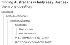 How to identify an Australian in the wild. | 22 Important Lessons From Tumblr About Australia