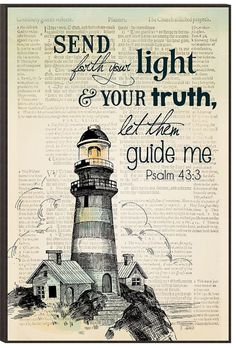 Each wall art piece is designed for years of enjoyment. The lithograph art is mounted and covered with a protective finish for lasting durability. - ready to hang - mounted on MDF board - measure Scripture Art, Bible Art, Bible Verses, Bible Quotes, Scriptures, Qoutes, Lighthouse Quotes, Lighthouse Pictures, Lighthouse Drawing