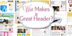 What Makes a Great Header?  I'm working on a new header for my Wellness Lady Blog.