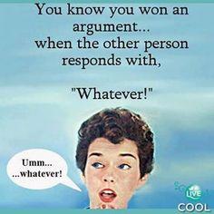 won an argument