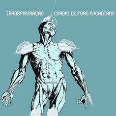 Transfiguração (2006) - Cordel do fogo encantado