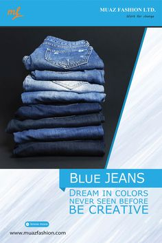 Dream in colors never seen before, be creative Garments Business, Blue Jeans, Colors, Creative, Fashion, Moda, La Mode, Colour, Fasion