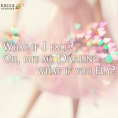 http://kormore.com/ Daily Quotes : What if I fall? Oh, But my Darling What if you Fly? ▶한국콘텐츠진흥원 ▶KOCCA ▶Korean Content ▶KoreanContent ▶KORMORE