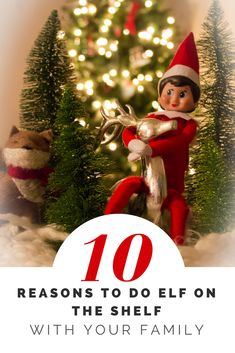 10 Reasons to do Elf on the Shelf with Your Family | Celeb Baby Laundry