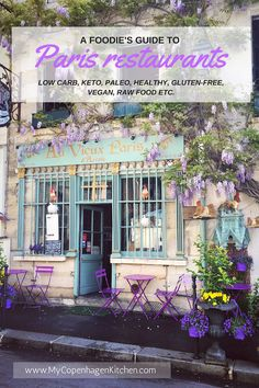 A FOODIE'S GUIDE TO EATING OUT IN PARIS. Eat like a local, find all the trendy and healthy restaurants, eat low carb, paleo, keto, vegan, raw food etc. It's all here . Hand picked by a Danish foodie who used to live in Paris --> MyCopenhagenKitchen.com