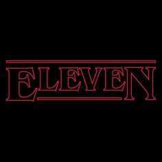 Eleven from FandomShirts Stranger Things Font, Stranger Things Characters, Stranger Things Steve, Stranger Things Aesthetic, Stranger Things Netflix, Day Of The Shirt, Don T Lie, Perfect Image, Movie Quotes