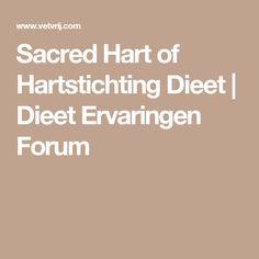 Sacred Hart of Hartstichting Dieet | Dieet Ervaringen Forum