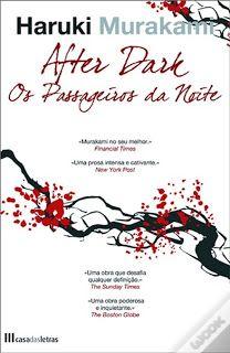 Cemitério dos Livros Perdidos: After Dark Os Passageiros da Noite - Haruki Murakami
