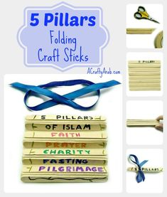 A Crafty Arab: 5 Pillars Folding Crafts Sticks {Tutorial}. The five pillars of Islam are the basic acts that are the foundation of the religion.  Today we made a folding craft sticks to use as a memorization tool so my daughter can learn them. I love that my daughter can test herself by unfolding one stick at a time to reveal the next …