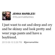 Jenna Marbles don't ask question. Jenna Marbles understands