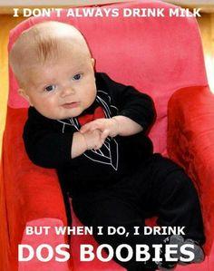 I don't always drink milk