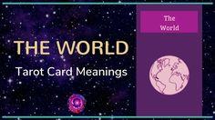The World Tarot Card Meanings The World Tarot Card, Free Tarot, Tarot Card Meanings, Meaningful Life, Major Arcana, Tarot Cards, Meant To Be, Videos, Tarot