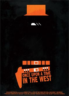 Once Upon a Time in the West, Sergio Leone Original Movie Posters, Movie Poster Art, Film Posters, Western Film, Minimal Movie Posters, Minimal Poster, Cinema Film, Cinema Movies, Love Actually 2003