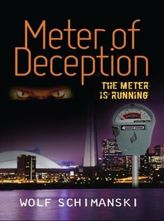 Meter of Deception by Wolf Schimanski, http://www.amazon.com/dp/B007F324AE/ref=cm_sw_r_pi_dp_bz17ub1BEQZR4