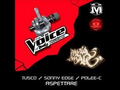 Tusco, Sonny Edge, Polee-C (Pavia Male) - Aspettare