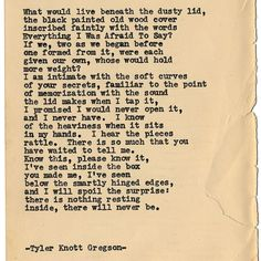 By author Tyler Knott: Typewriter Series #1400 by Tyler Knott Gregson __ Come say hello @TylerKnott on Instagram Facebook and Twitter!  P.S. Come join us @writeyourselfalive and let the next 30 days jump start your creative life. We want to meet You!  WriteYourselfAlive.org #writinglife #favouriteauthor